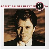 Heavy Nova (Bonus Tracks Version) by Robert Palmer