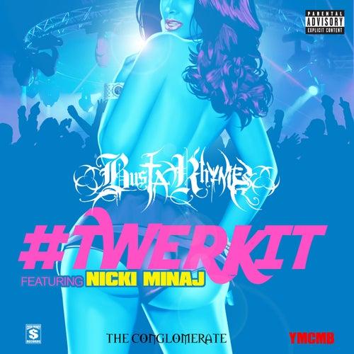 #Twerkit by Busta Rhymes