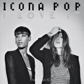 I Love It (feat. Charli XCX) by Icona Pop