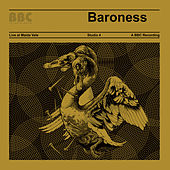 Live At Maida Vale: BBC by Baroness