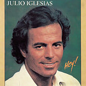 Hey! van Julio Iglesias