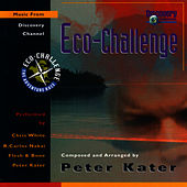 Eco-Challenge: Music From Discovery Channel de Peter Kater