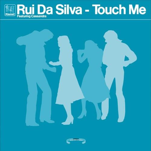 Kismet Records - Touch Me by Rui Da Silva