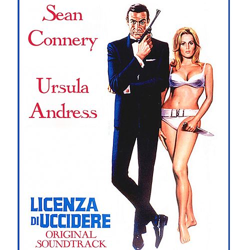 Dr. No (Original Soundtrack Theme from' Licenza di Uccidere ') by John Barry
