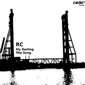 My Darling | The Song by RC