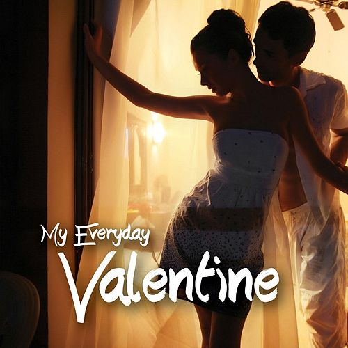 My Everyday Valentine by Various Artists