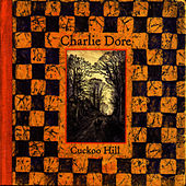 Cuckoo Hill by Charlie Dore