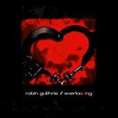 Everlasting de Robin Guthrie