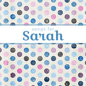Songs for Sarah by Various Artists