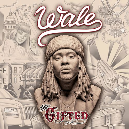 The Gifted by Wale