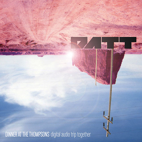 DATT: Digital Audio Trip Together by Dinner At The Thompsons