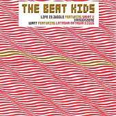 Life Is A Jungle by The Beat Kids