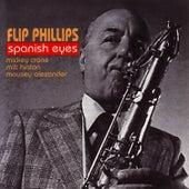Spanish Eyes by Flip Phillips