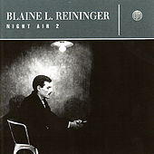 Night Air 2 by Blaine L. Reininger