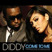 Come To Me by Puff Daddy