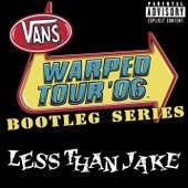 Warped Tour Bootleg Series 2006 by Less Than Jake