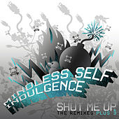 Shut Me Up de Mindless Self Indulgence