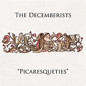 Picaresqueties de The Decemberists