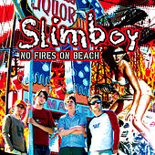 No Fires On Beach by Slimboy