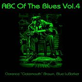 ABC Of The Blues, Vol. 4 by Various Artists