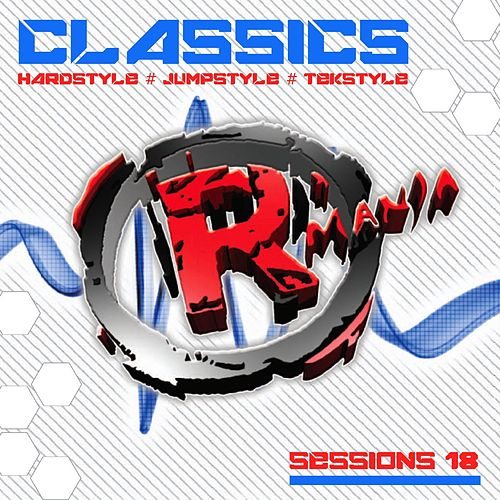 Classics, Vol. 18 (Hardstyle - Jumpstyle - Tekstyle) by Various Artists
