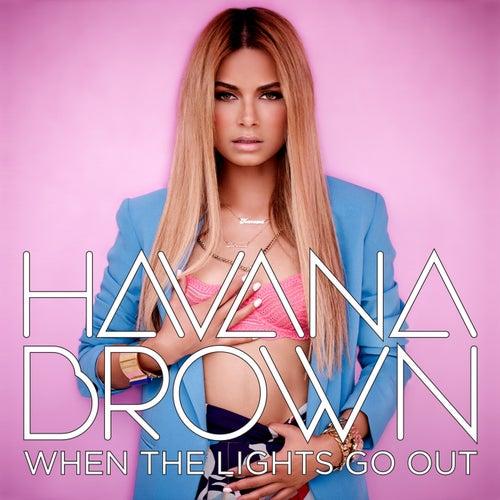 When The Lights Go Out von Havana Brown