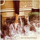 No M' Equiparis de Alejandro Sanz