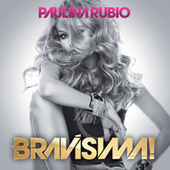 Bravísima! de Paulina Rubio
