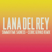 Summertime Sadness von Lana Del Rey