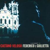 Omaggio A Federico E Giulietta de Caetano Veloso