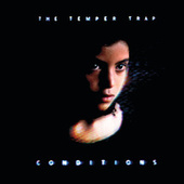 Conditions de The Temper Trap