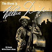 The Blues Is Willie Dixon by Various Artists