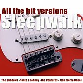Sleepwalk (All the Hit Versions) di Various Artists