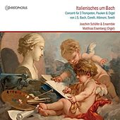 Italienisches um Bach (Bach and his Italian Colleagues) von Various Artists