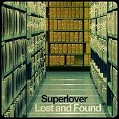 Lost and Found de Superlover