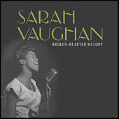 Broken-Hearted Melody de Sarah Vaughan