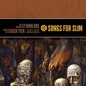 Songs For Slim: Songs For Slim: Just For The Hell Of It / From The Git Go de Various Artists