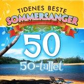 Tidenes Beste Sommersanger 50-tallet by Various Artists