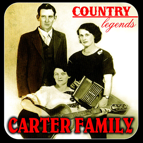 Country Legends by The Carter Family