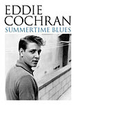 Summertime Blues von Eddie Cochran