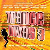 Trance Divas 3 by Various Artists