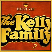 Best of the Kelly Family 2 von The Kelly Family
