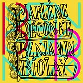 Marlène déconne de Benjamin Biolay