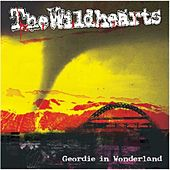 Geordie in Wonderland de The Wildhearts