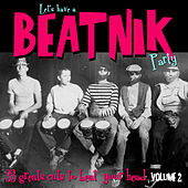 Let's Have a Beatnik Party Vol. 2 by Various Artists