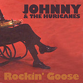 Rockin' Goose de Johnny & The Hurricanes
