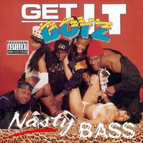 Nasty Bass by Get It Boyz