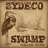 Zydeco Swamp Vol. 7 by Various Artists
