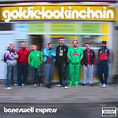 Baneswell Express Vol. 2 by Goldie Lookin' Chain