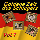 Goldene Zeit des Schlagers, Vol. 1 by Various Artists